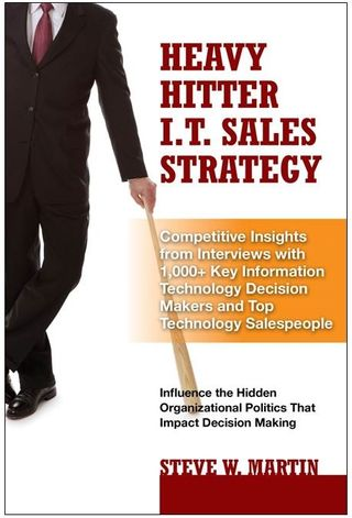 Heavy Hitter IT SALES STRATEGY